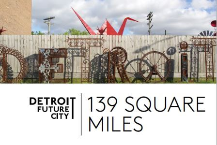 Detroit Future City road map's done, now it's time to implement the plan