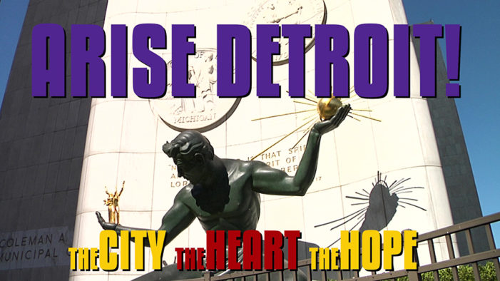 Free film festival to feature The Neighborhoods, ARISE Detroit! videos June 27