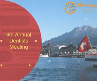 6th ANNUAL DENTISTS MEETING