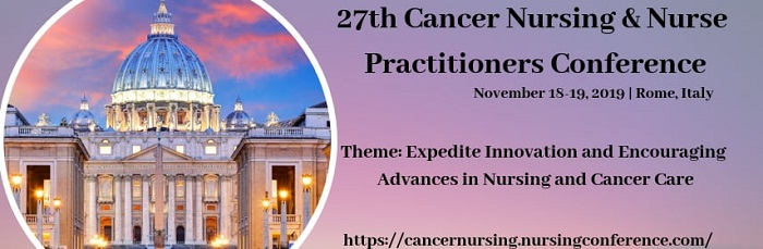 Cancer Conferences | Cancer Nursing Conferences | Oncology Events | Nursing Events | UAE | Asia Pacific | Middle East | Rome | Europe | USA | 2019 | 2020
