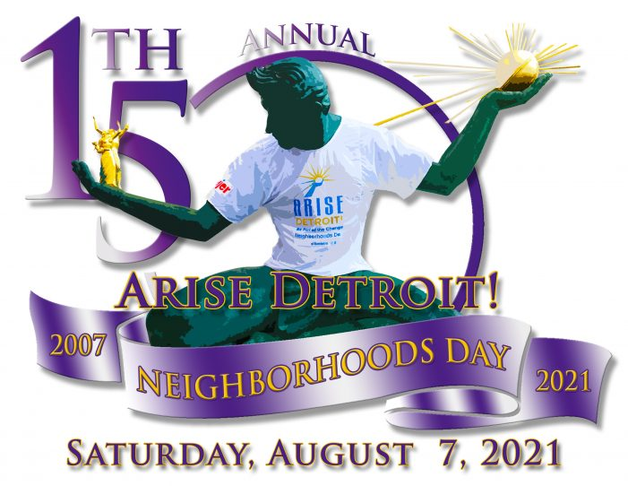 Time to show your pride in Detroit! Volunteer registration open for ARISE Detroit! Neighborhoods Day August 7